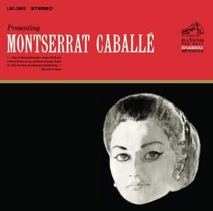 Presenting Montserrat Caballé