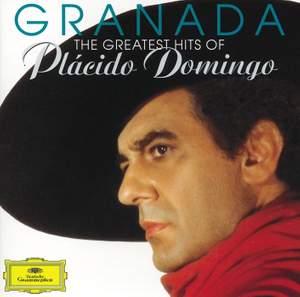 Granada: The Greatest Hits of Placido Domingo