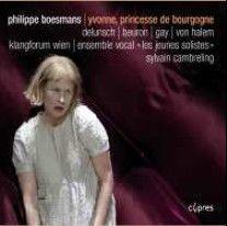 Boesmans: Yvonne, Princesse de Bourgogne