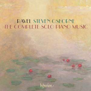 Ravel: The complete solo piano music Product Image