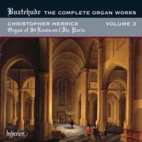 Buxtehude - Complete Organ Works Volume 3