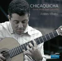 Chicaquicha: Guitar Music from Columbia