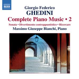 Ghedini: Complete Piano Music Volume 2