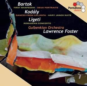 Lawrence Foster conducts Bartók, Kodály & Ligeti