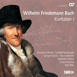 WF Bach: Cantatas Volume 1