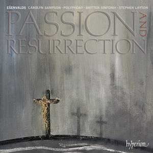 Eriks Ešenvalds: Passion & Resurrection Product Image