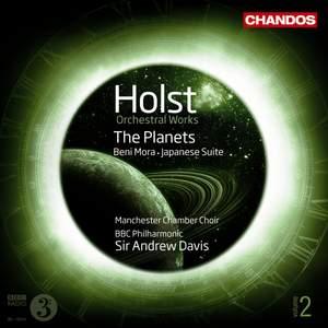 Holst: Orchestral Works Volume 2