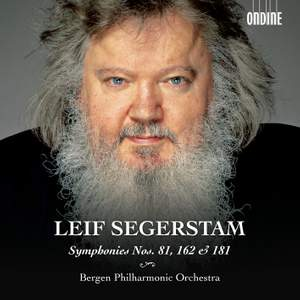 Leif Segerstam: Symphonies Nos. 81, 162 & 181