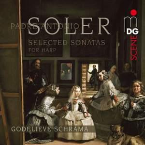 Padre Antonio Soler: Selected Sonatas for Harp