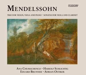 Mendelssohn: Chamber Music