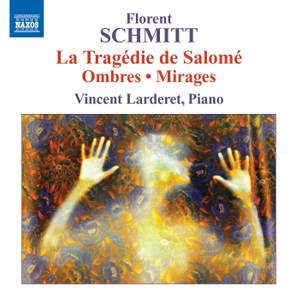 Florent Schmitt: Piano Music