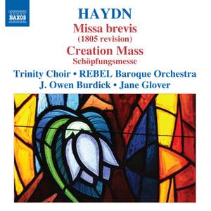 Haydn: Missa brevis (1805 revised version) & Schöpfungmesse