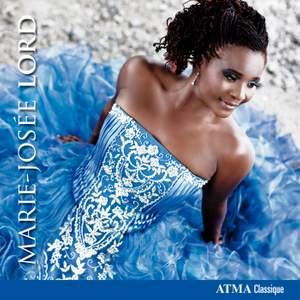 Marie-Josée Lord: Opera Arias