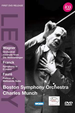 Charles Munch conducts Wagner, Franck & Fauré