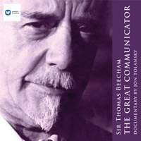 Sir Thomas Beecham: The Great Communicator