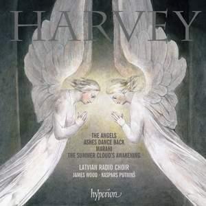 Jonathan Harvey: The Angels, Ashes Dances Back & Marahi