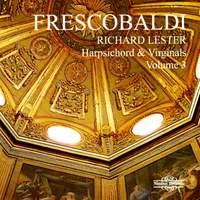 Richard Lester plays Frescobaldi - Volume 3