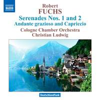 Robert Fuchs: Serenades Nos. 1 & 2