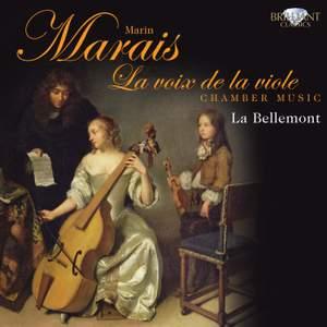 Marin Marais: La voix de la viole
