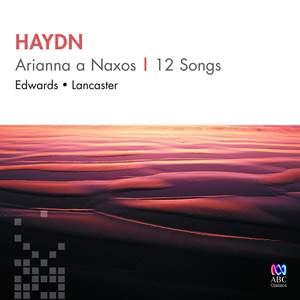 Haydn: Arianna a Naxos & 12 Songs