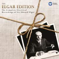 The Elgar Edition: The Complete Electrical Recordings