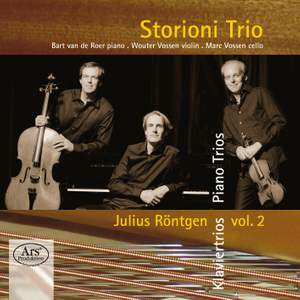 Julius Röntgen: Piano Trios Volume 2