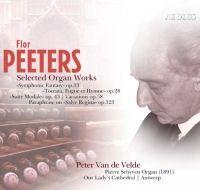 Flor Peeters: Selected Organ Works