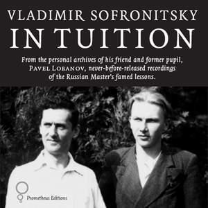 Vladimir Sofronitsky in Tuition