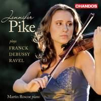 Jennifer Pike plays French Violin Sonatas