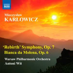 Karłowicz: Rebirth Symphony in E minor Product Image