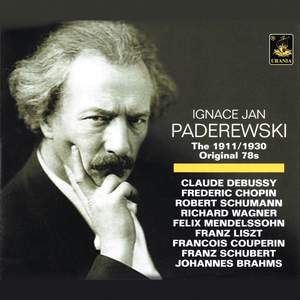 Ignace Paderewski: The Original 78rpm Records 1911-1930