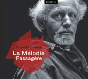 Daan Manneke: La Mélodie Passagère