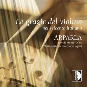 Le grazie del violino nel Seicento italiano