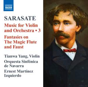 Sarasate: Music for Violin and Orchestra Volume 3
