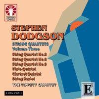 Stephen Dodgson: String Quartets Volume 3