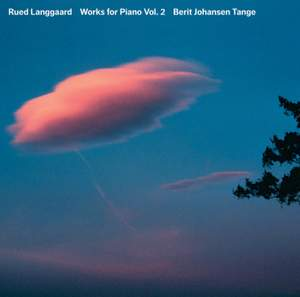 Rued Langgaard: Works for Piano Volume 2