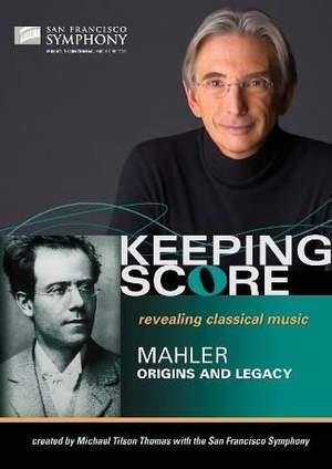 Mahler: Origins and Legacy