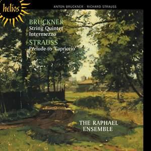 The Raphael Ensemble play Bruckner & Richard Strauss