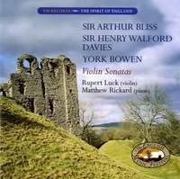 Bliss, Henry Walford & Bowen: Violin Sonatas