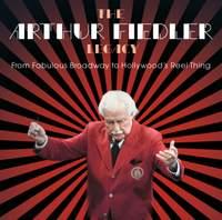 The Arthur Fiedler Legacy