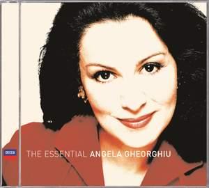 The Essential Angela Gheorghiu