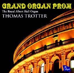 Thomas Trotter: Grand Organ Prom