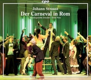 Strauss, J, II: Der Carneval in Rom (The Carnival in Rome)