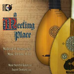 A Meeting Place: Medieval & Renaissance Music for Lute & Ud Product Image