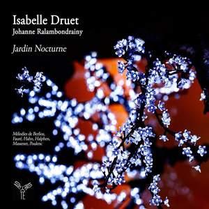 Isabelle Druet: Jardin Nocturne