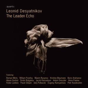 Leonid Desyatnikov: The Leaden Echo Product Image