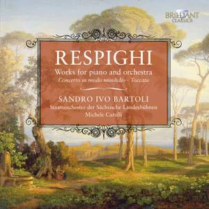 Respighi: Works for Piano and Orchestra