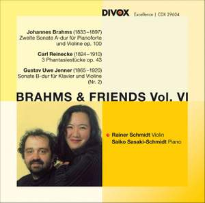 Brahms and his Friends, Volume 6