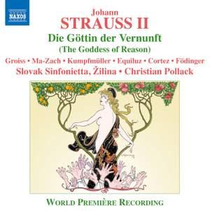 Strauss, J, II: Die Göttin der Vernunft (The Goddess of Reason)