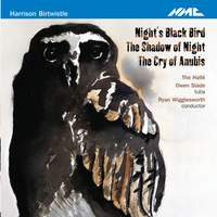 Birtwistle: Night's Black Bird